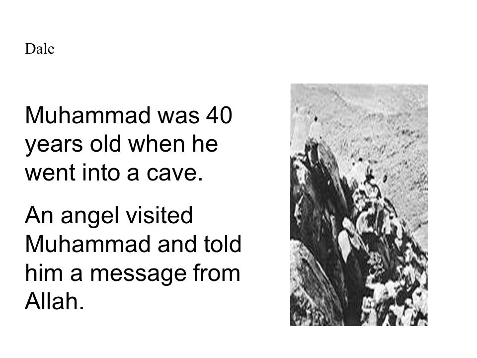 Dale Muhammad was 40 years old when he went into a cave.