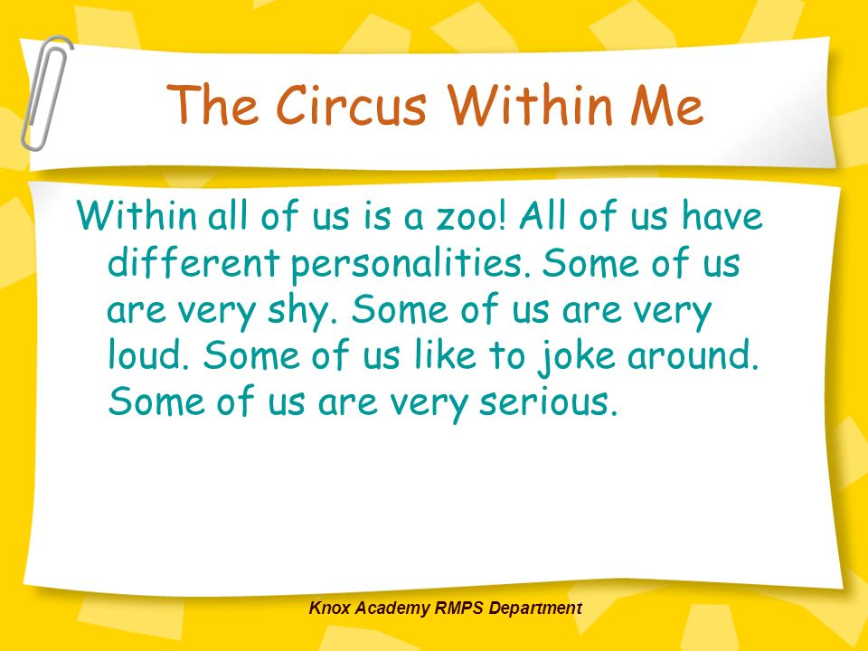 Knox Academy RMPS Department The Circus Within Me However, its not that simple.