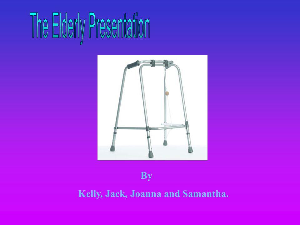 By Kelly, Jack, Joanna and Samantha.
