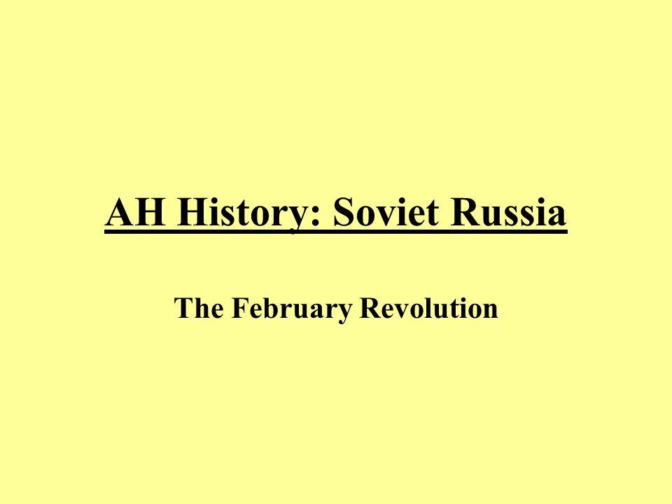 AH History: Soviet Russia The February Revolution