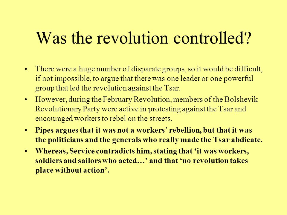 Was the revolution controlled? There were a huge number of disparate groups, so it would be difficult, if not impossible, to argue that there was one