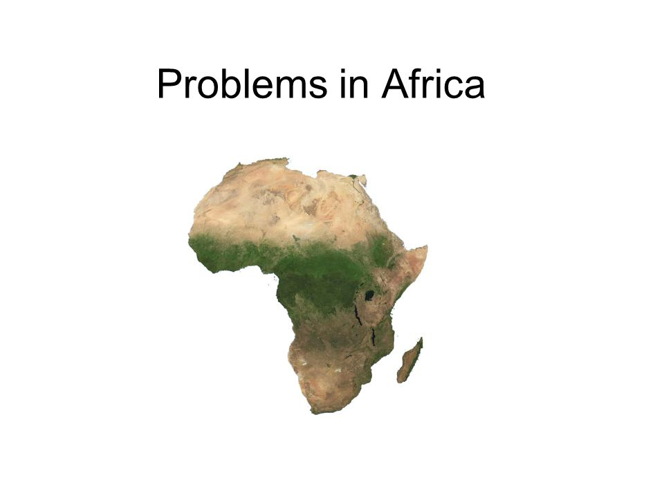 Problems in Africa