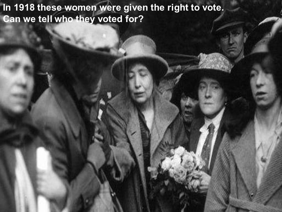 In 1918 these women were given the right to vote. Can we tell who they voted for?