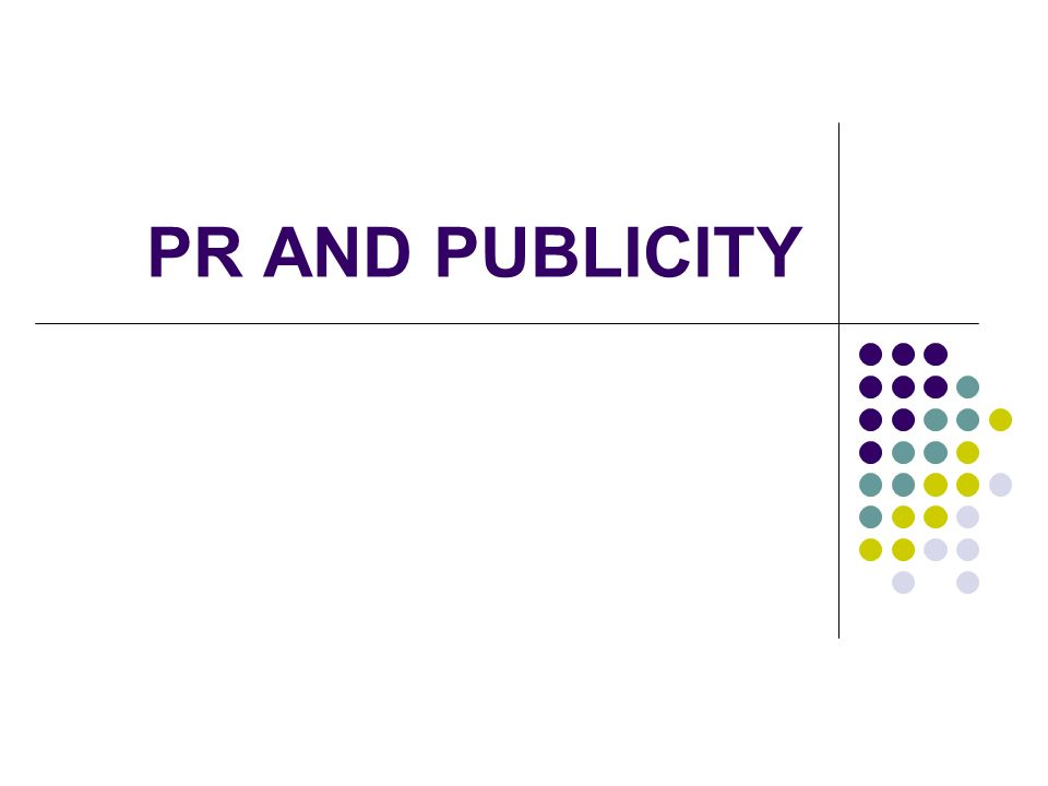 PR AND PUBLICITY