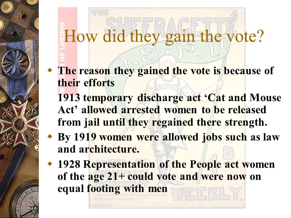 Representation of the people act which was based in 1918 So women had to live in the country for six months before they could vote