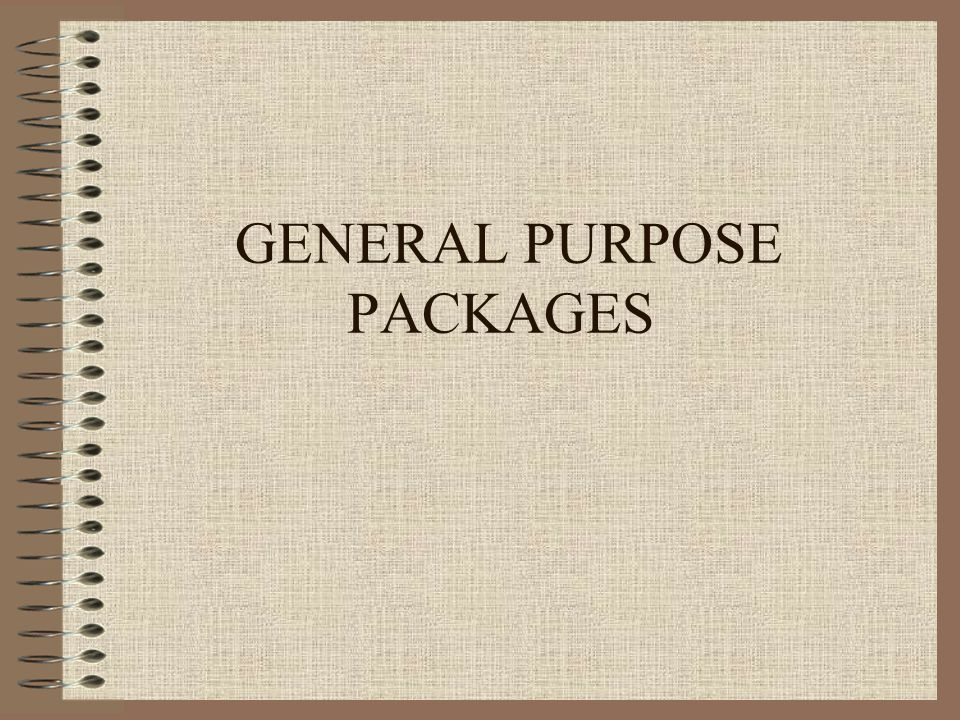 GENERAL PURPOSE PACKAGES