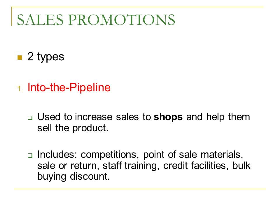 SALES PROMOTIONS 2 types 1.