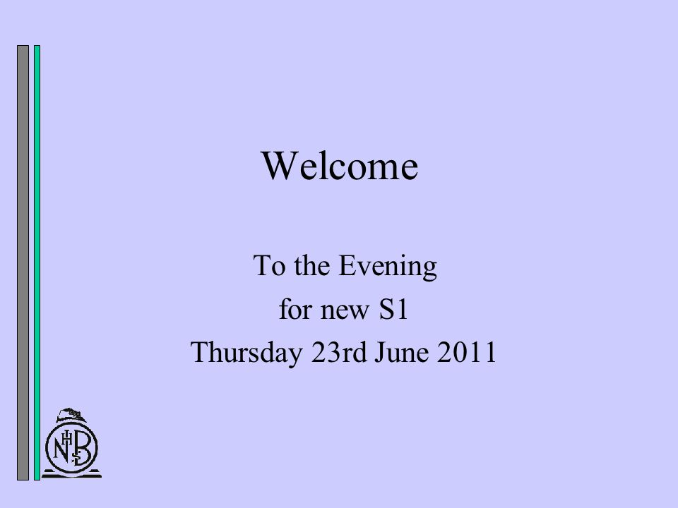 Welcome To the Evening for new S1 Thursday 23rd June 2011