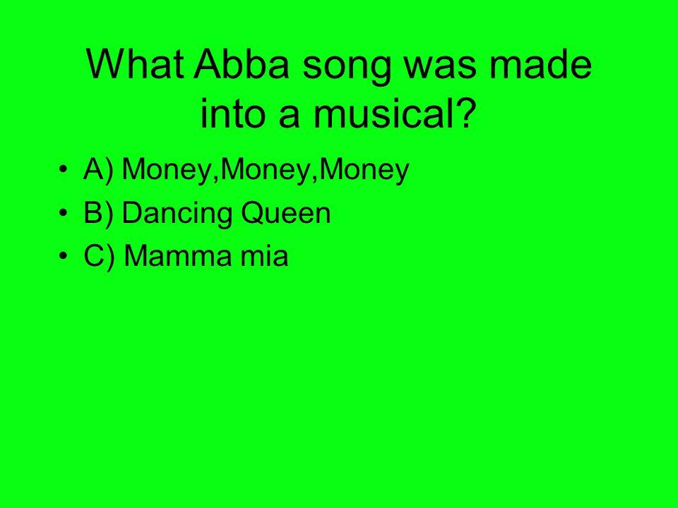 Answer to Q2 C) Mamma mia