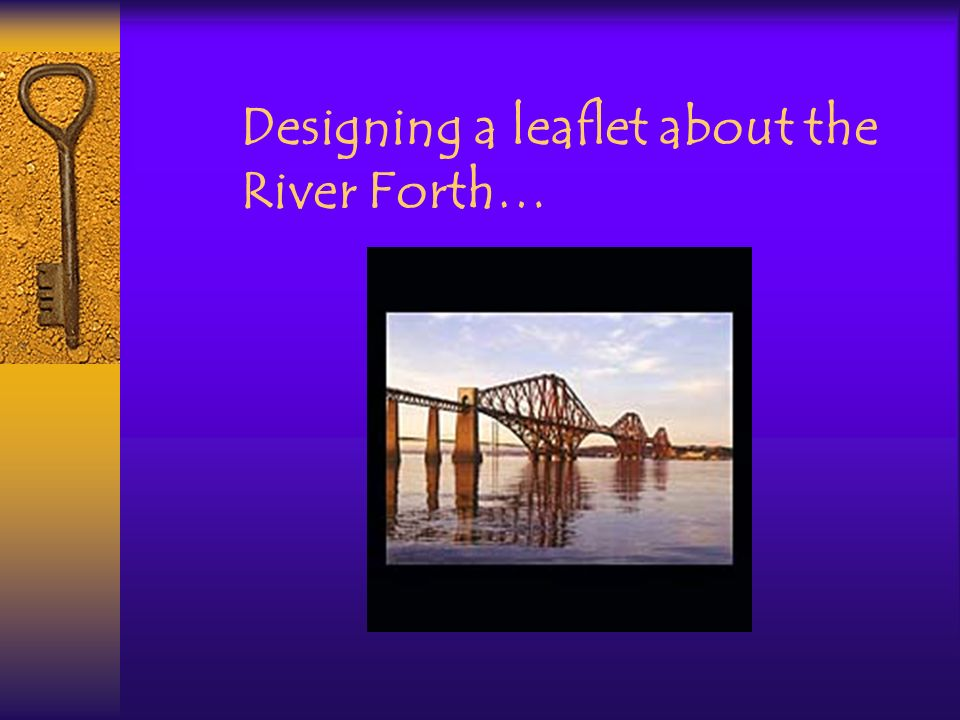 Designing a leaflet about the River Forth…