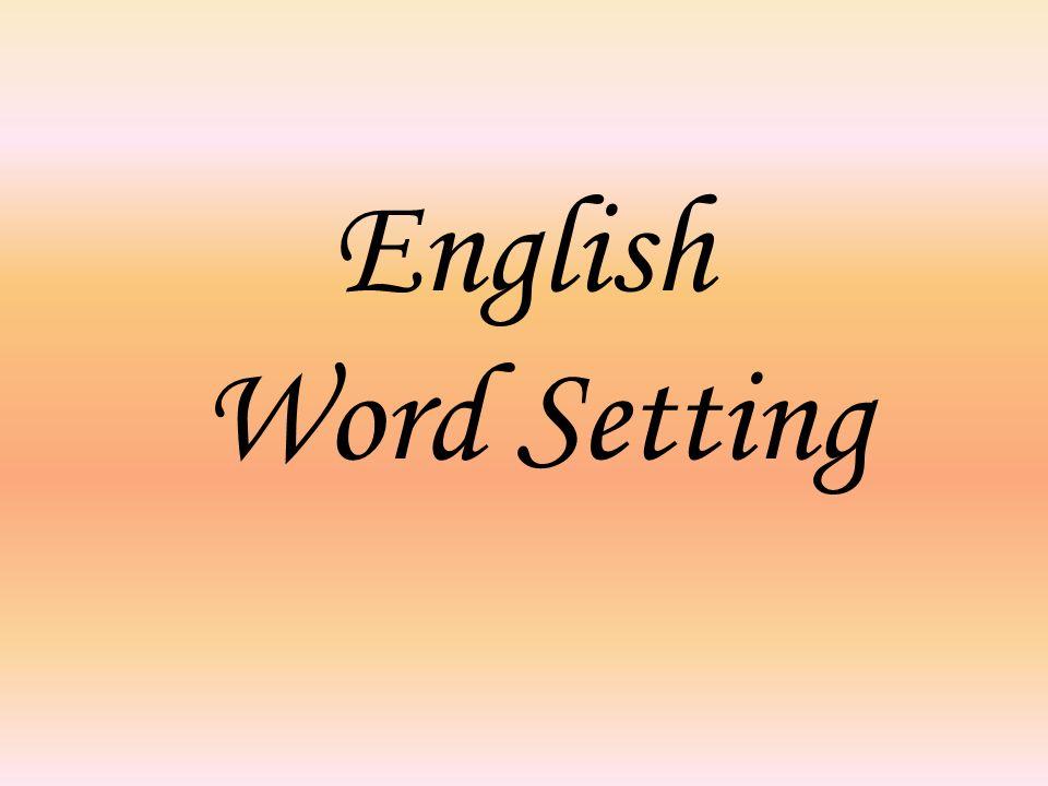 English Word Setting