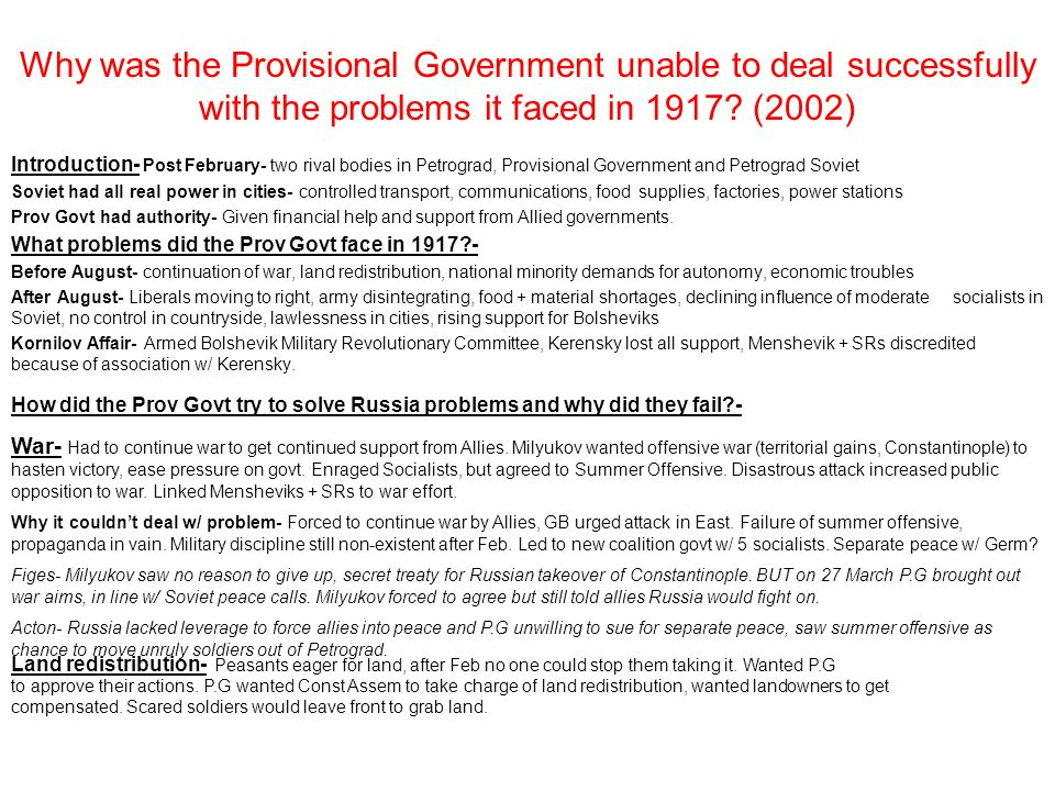 Why was the Provisional Government unable to deal successfully with the problems it faced in 1917? (2002) Introduction- Post February- two rival bodie