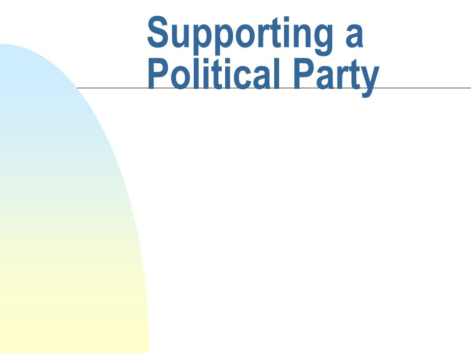 Supporting a Political Party