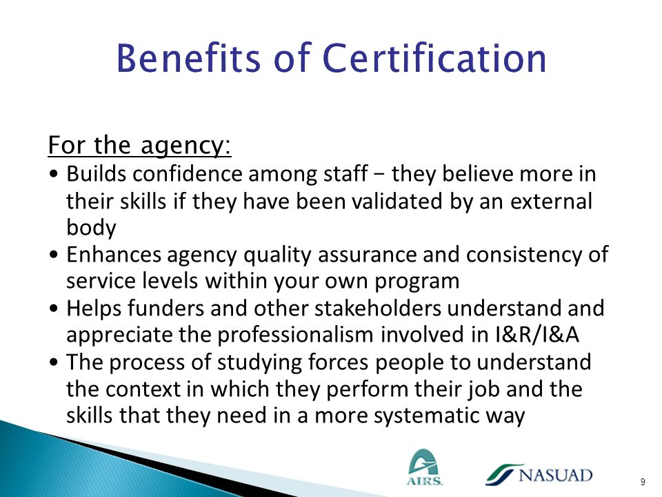 For the people we serve: Enhances agency quality assurance and consistency of service levels between different I&R/I&A services Improves customer service.
