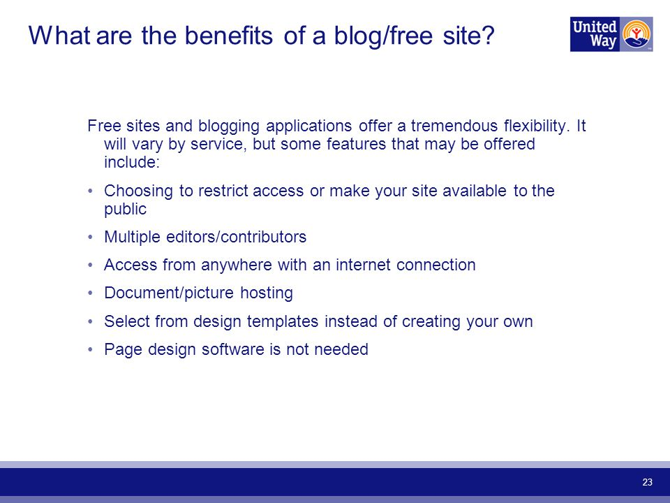 23 What are the benefits of a blog/free site.