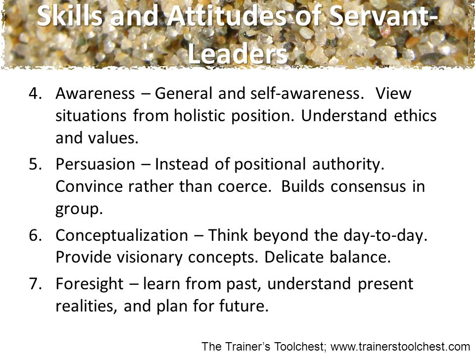 4.Awareness – General and self-awareness.View situations from holistic position.