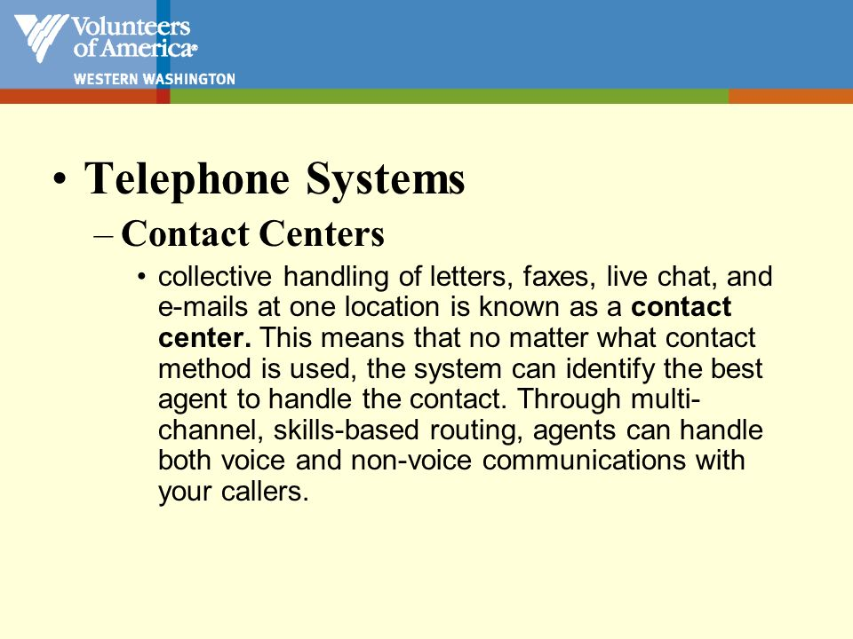 Telephone Systems –Interactive Voice Response (IVR) IVR is an interactive technology that allows a computer to detect voice (speech recognition) and keypad inputs.