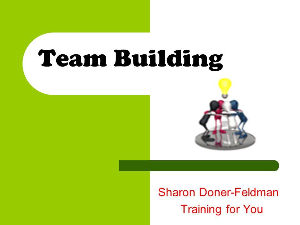Team Building Sharon Doner-Feldman Training for You