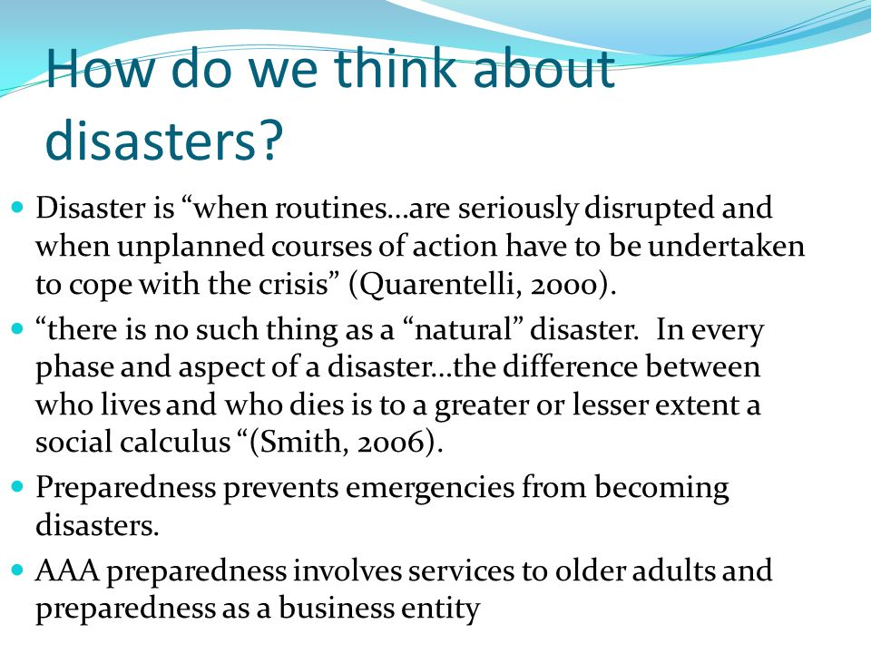 How do we think about disasters.