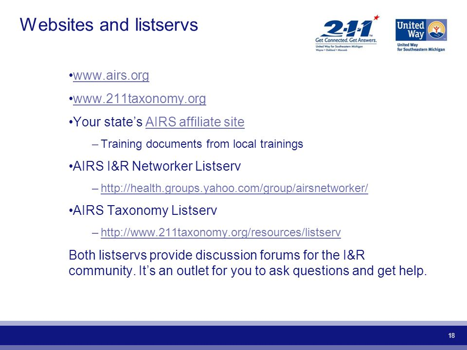 18 Websites and listservs www.airs.org www.211taxonomy.org Your states AIRS affiliate siteAIRS affiliate site –Training documents from local trainings
