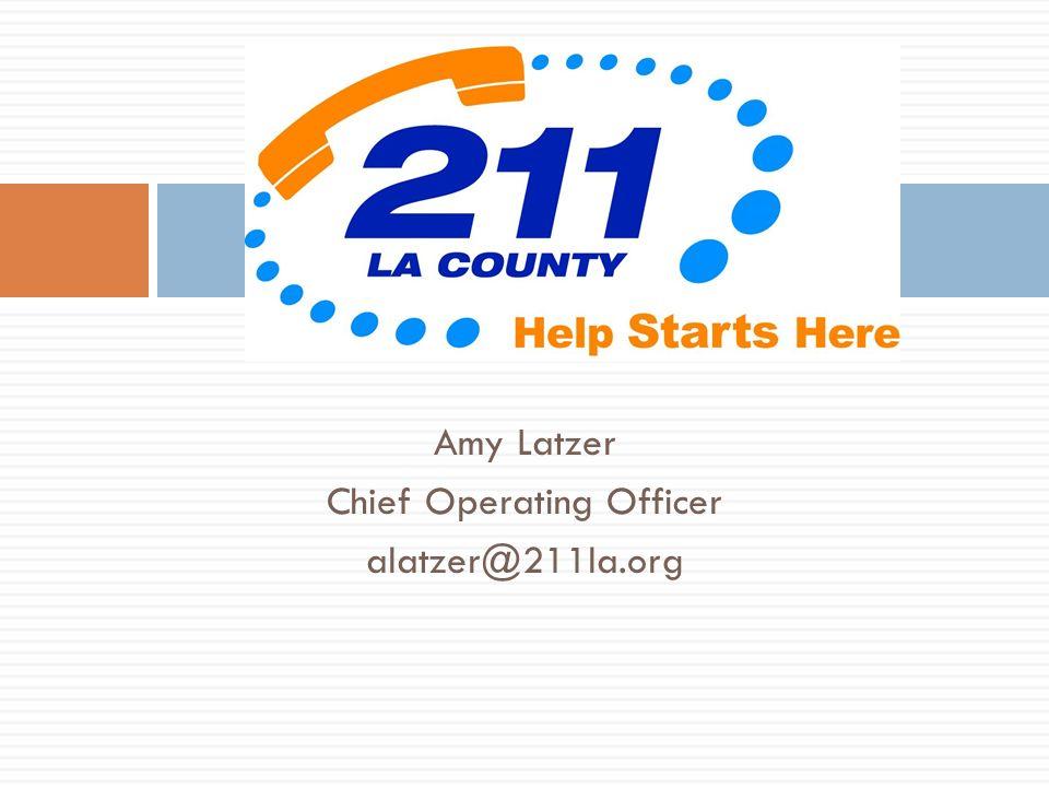Amy Latzer Chief Operating Officer alatzer@211la.org