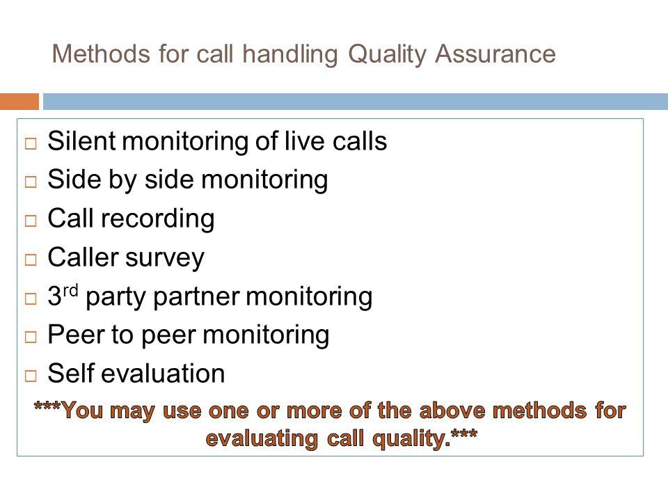 Methods for call handling Quality Assurance