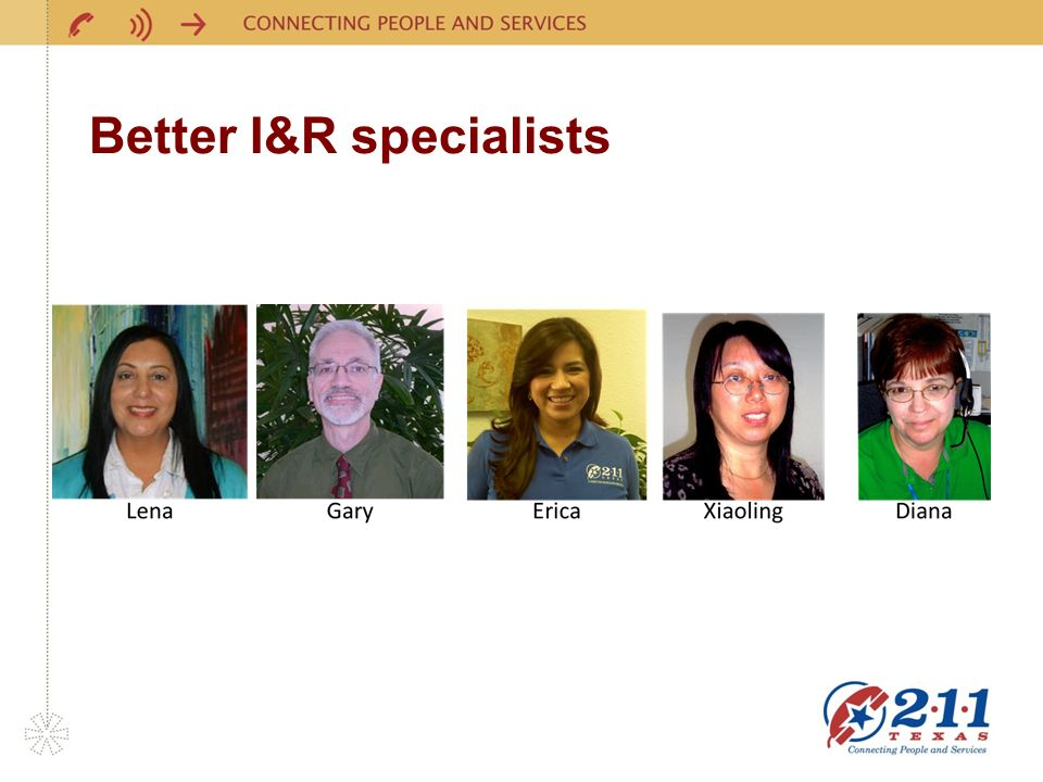Better I&R specialists