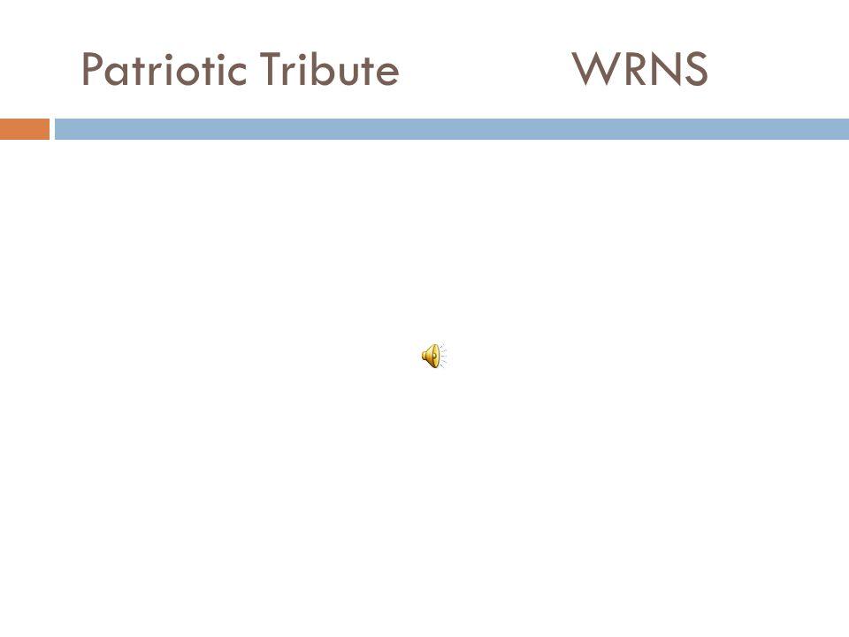 Patriotic Tribute WRNS
