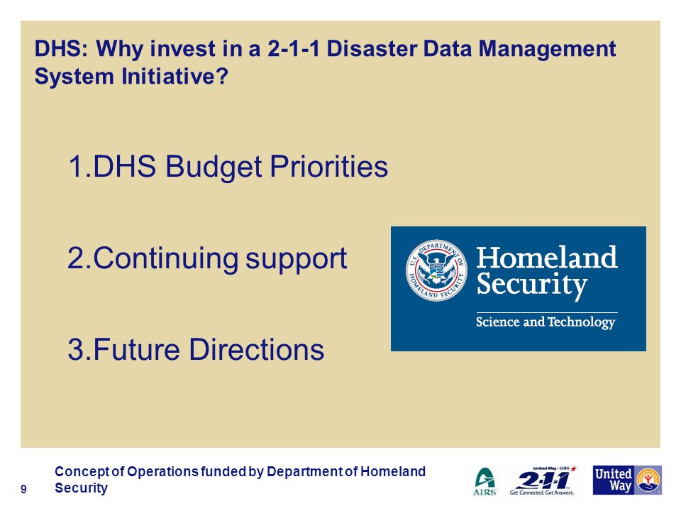 DHS: Why invest in a 2-1-1 Disaster Data Management System Initiative.