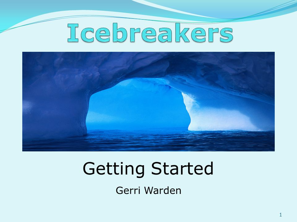 Getting Started Gerri Warden 1