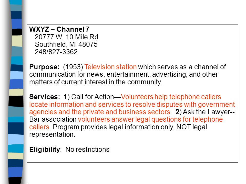 WXYZ – Channel 7 20777 W. 10 Mile Rd.