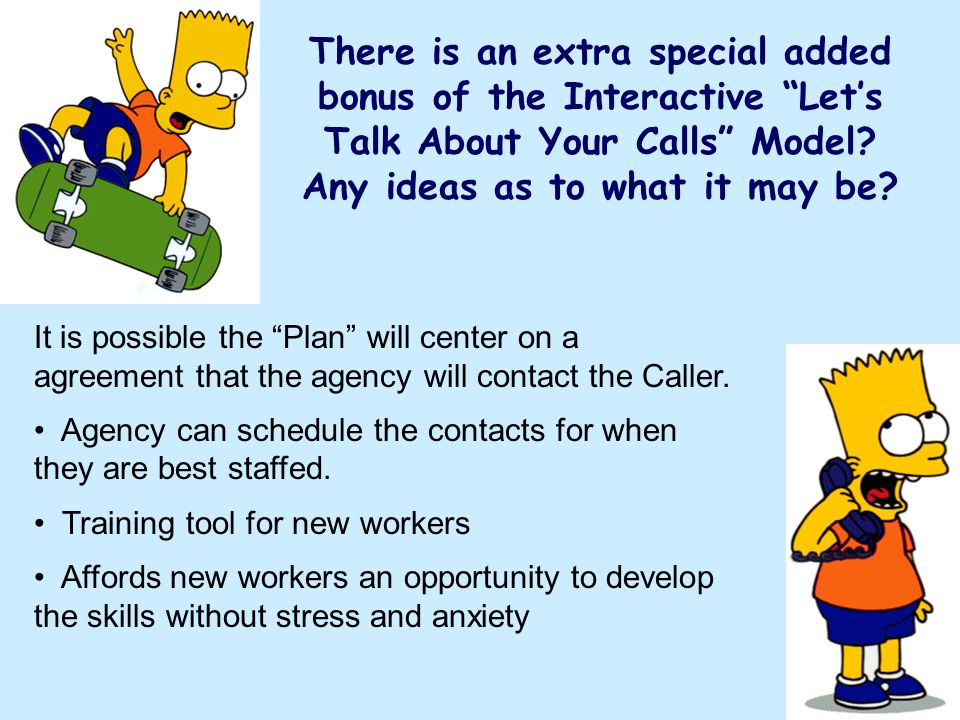 There is an extra special added bonus of the Interactive Lets Talk About Your Calls Model.
