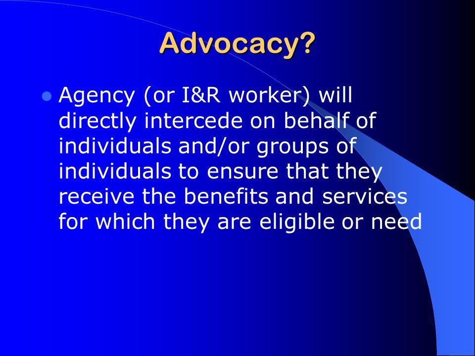 Advocacy.