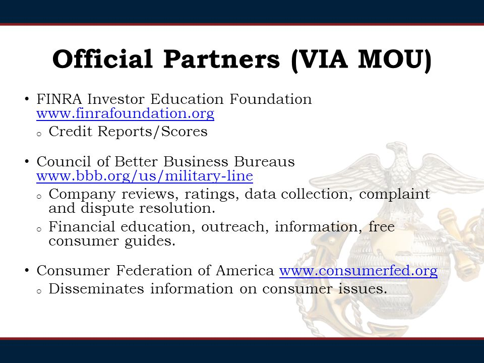 Sources if the PFM/CFS can not assist or the service member wants to go off base: Official Partners with MOUs Benevolent Organizations Government Agencies