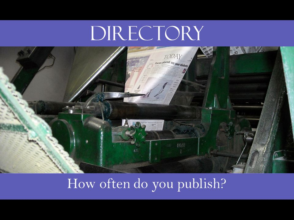 How often do you publish? Directory