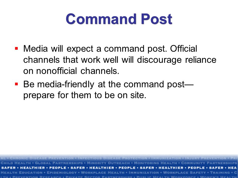Command Post Media will expect a command post.