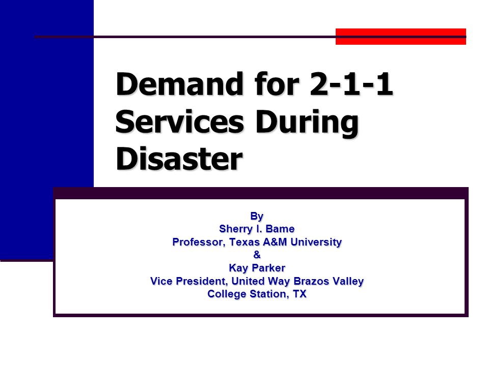 Demand for 2-1-1 Services During Disaster By Sherry I.