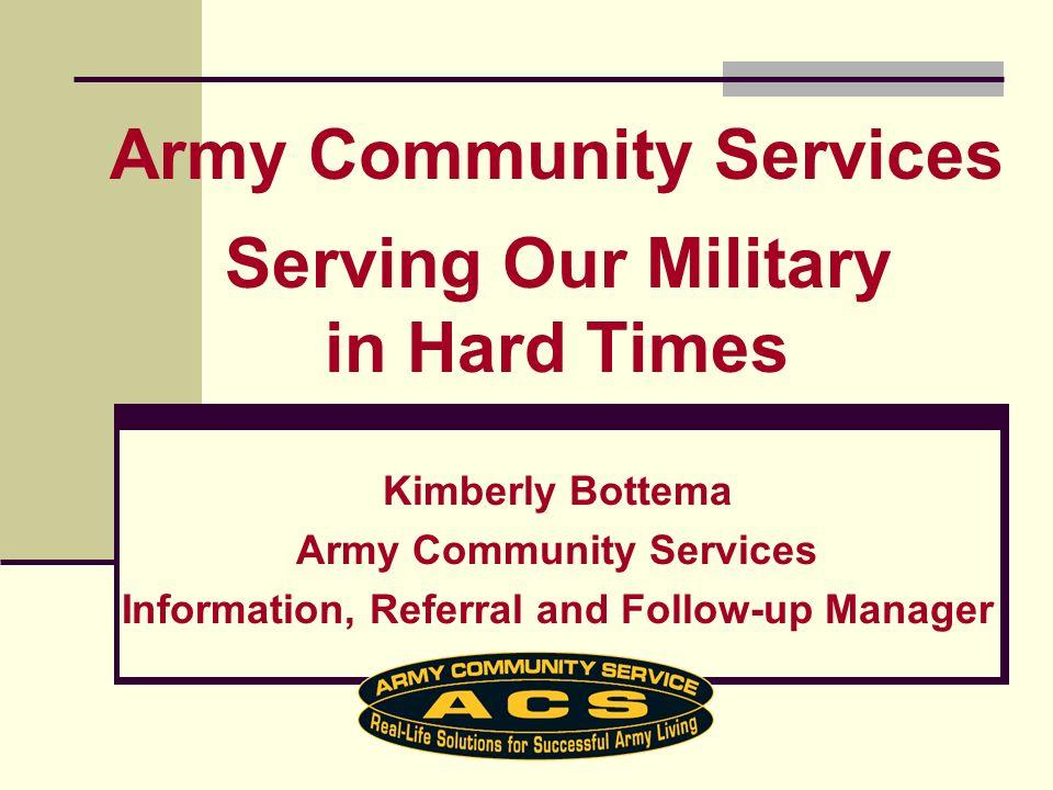 Survivor Outreach Services Serve as advocate for Survivors of Active Duty Fallen Soldiers.