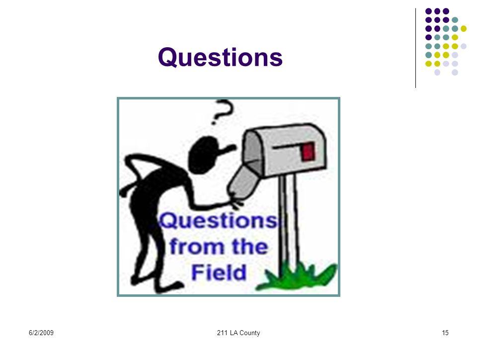 6/2/2009211 LA County15 Questions