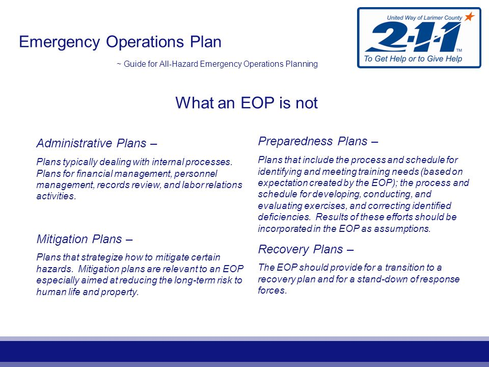 Emergency Operations Plan ~ Guide for All-Hazard Emergency Operations Planning Plans vs Procedures Information and how-to instructions can be written as Standard Operating Procedures (SOPs).