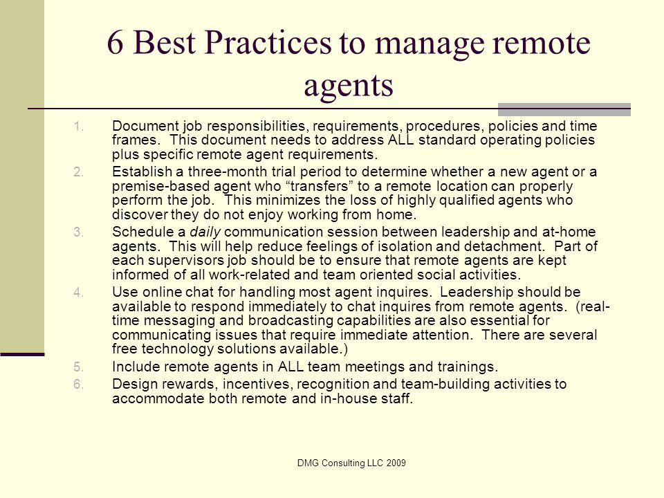 DMG Consulting LLC 2009 6 Best Practices to manage remote agents 1.