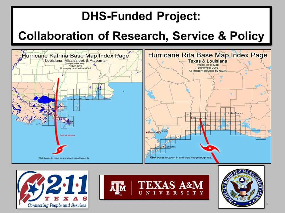 6 DHS-Funded Project: Collaboration of Research, Service & Policy DHS-Funded Project: Collaboration of Research, Service & Policy