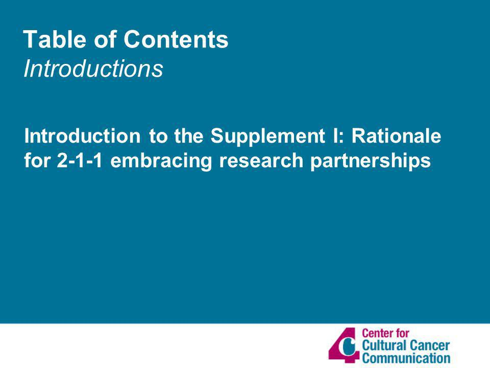 Table of Contents Introductions Introduction to the Supplement I: Rationale for 2-1-1 embracing research partnerships