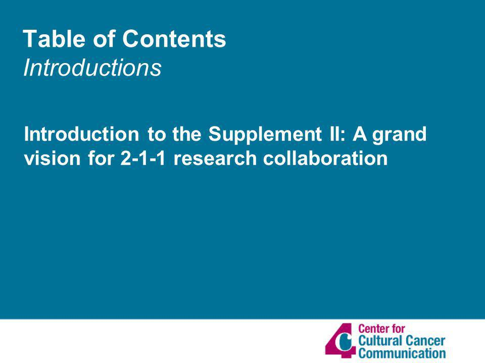 Table of Contents Introductions Introduction to the Supplement II: A grand vision for research collaboration
