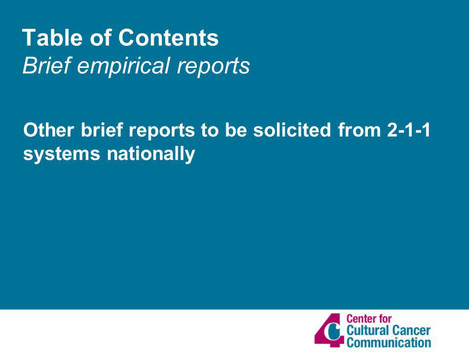 Table of Contents Brief empirical reports Other brief reports to be solicited from systems nationally