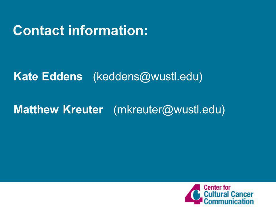 Contact information: Kate Eddens Matthew Kreuter