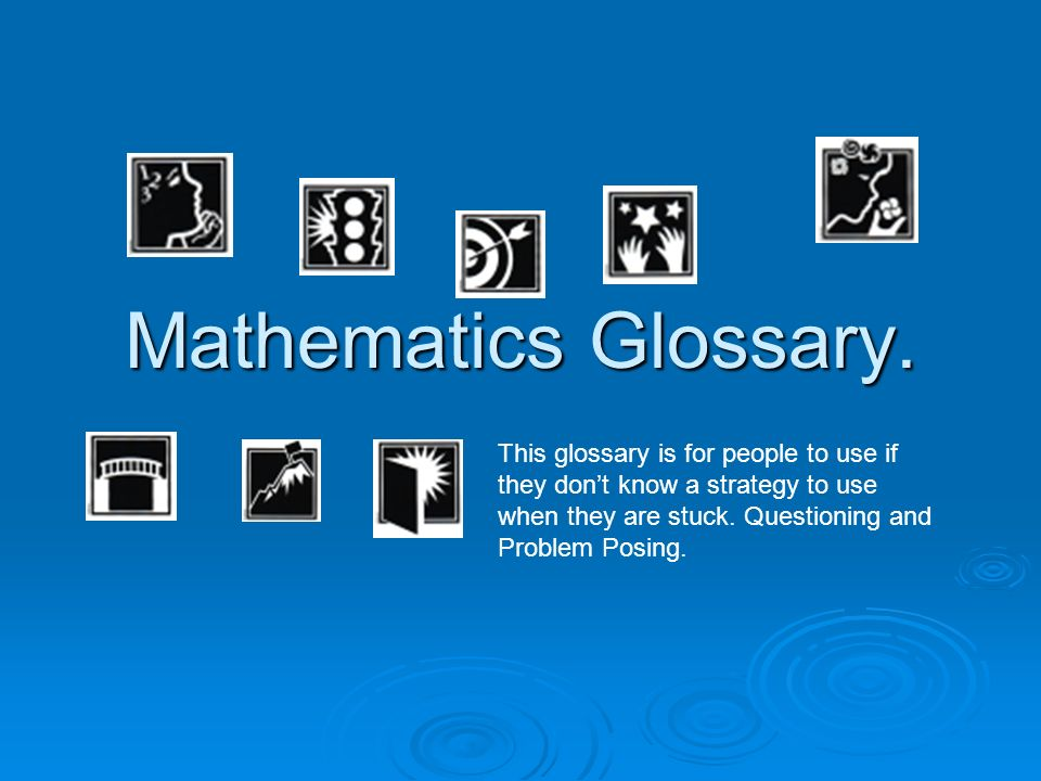 Mathematics Glossary.