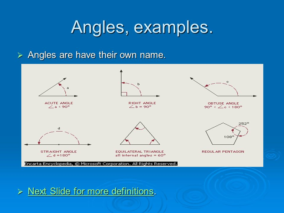 Angles, examples. Angles are have their own name.