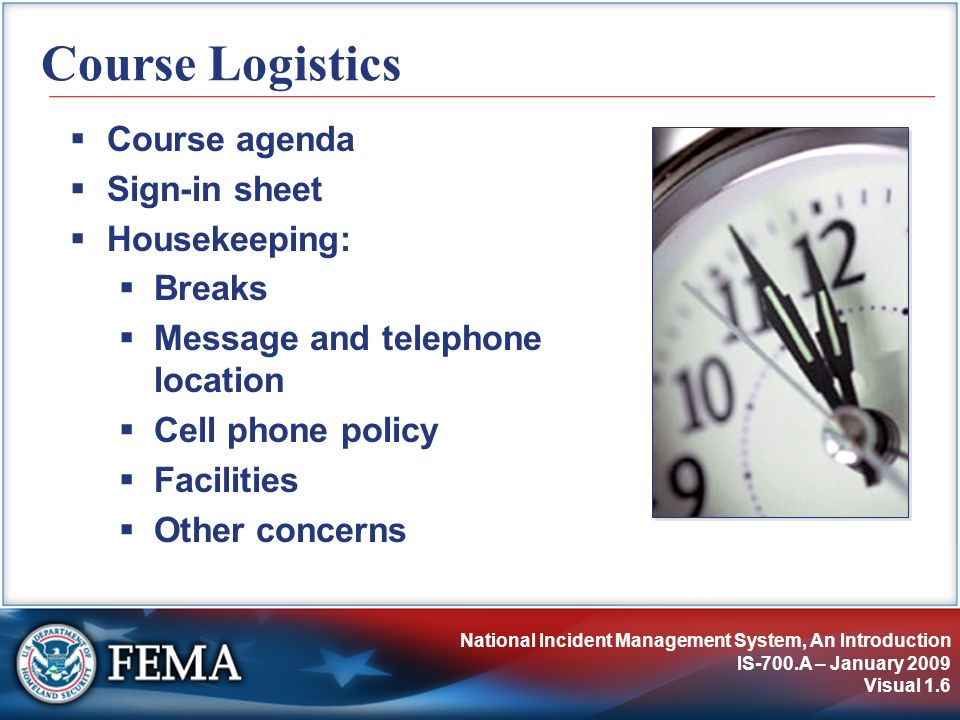 Additional Resources and Course Summary IS-700.A – January 2009 Visual 7.147 Preparedness: Continuous Cycle Organizing Training Evaluating Taking Corrective Action Preparedness Cycle Exercising Equipping Planning