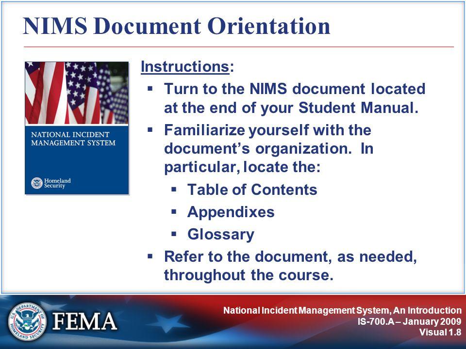 Understanding NIMS IS-700.A – January 2009 Visual 2.9 Understanding NIMS Unit 2